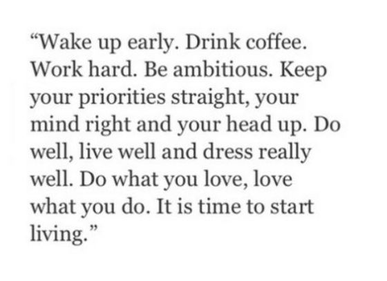 Wake up early quote