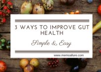 3 simple ways to improve gut health