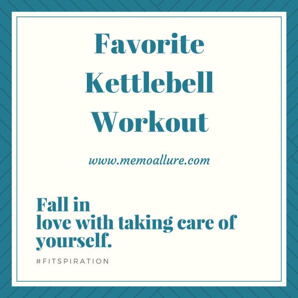 Favorite Kettlebell Workout