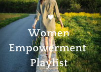 Women Empowerment Playlist