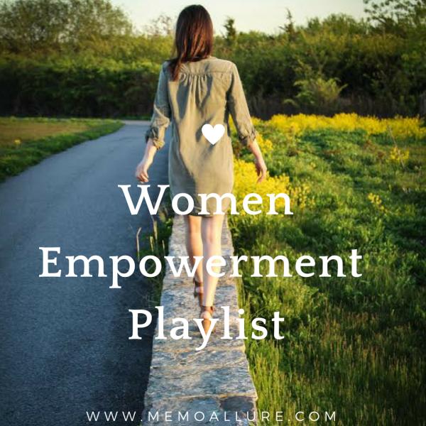 Women Empowerment Playlist