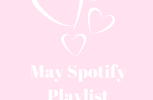 May Spotify Playlist